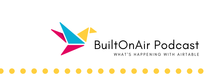 BuiltOnAir S01:E10 – Alex Bass, Business Process Designer