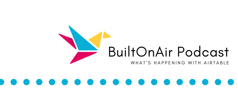 BuiltOnAir S01:E05 – Sarah Henry, Research and Design Strategist
