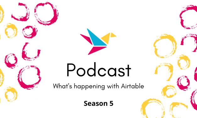 BuiltOnAir S05:E12 – Andy Wingrave, Automation & Airtable Enthusiast
